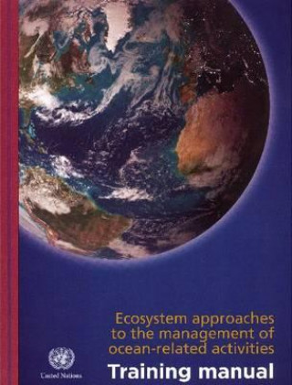 Ecosystem Approaches to the Management of Ocean-related Activities