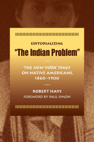 Editorializing the Indian Problem