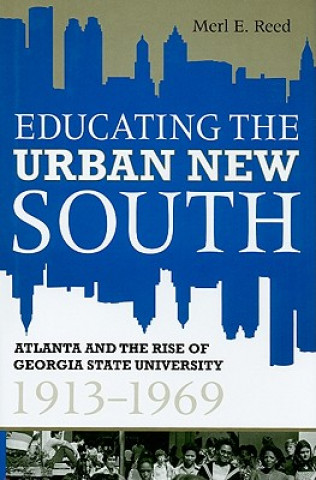 Educating the Urban New South