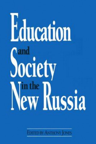 Education and Society in the New Russia