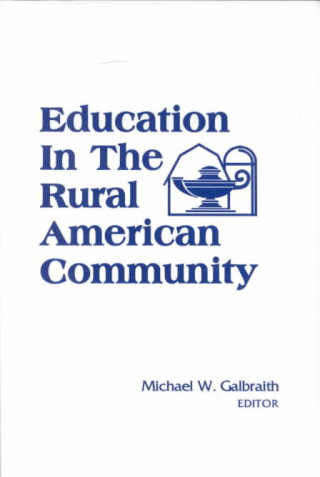 Education in Rural Amer Comm