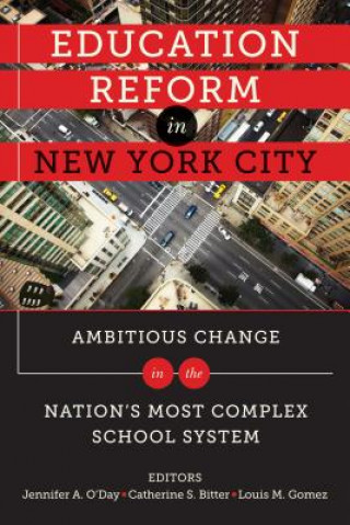 Education Reform in New York City