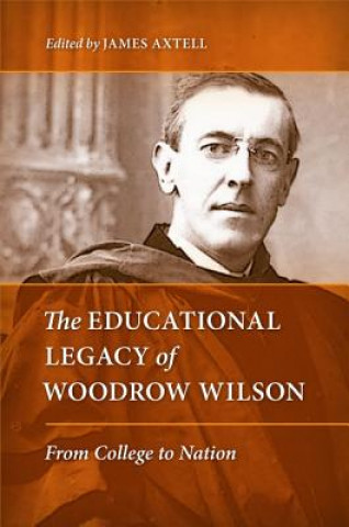 Educational Legacy of Woodrow Wilson