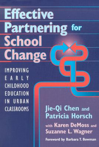 Effective Partnering for School Change