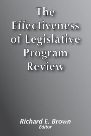 Effectiveness of Legislative Program Review