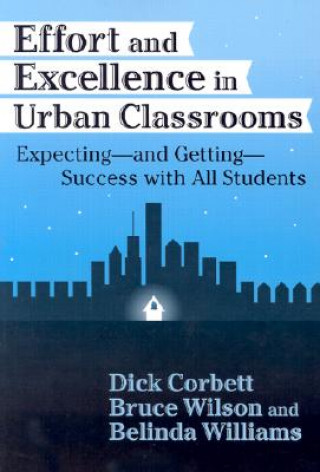 Effort and Excellence in Urban Classrooms
