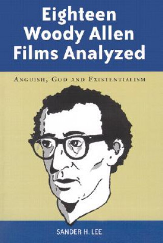 Eighteen Woody Allen Films Analyzed