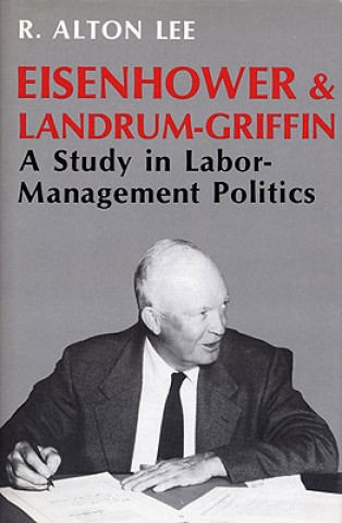Eisenhower & Landrum-Griffin