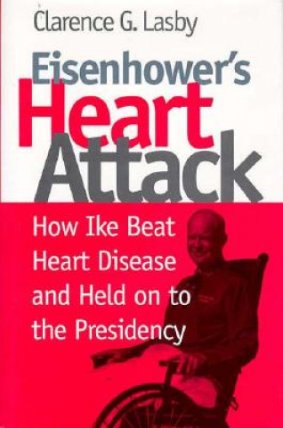 Eisenhower's Heart Attack