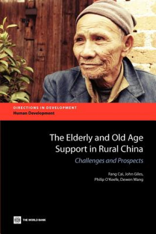 Elderly and Old Age Support in Rural China