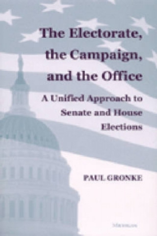 Electorate, the Campaign and the Office