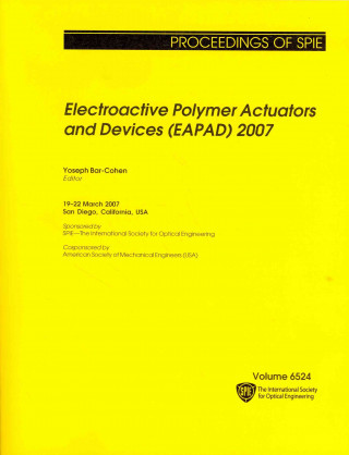 Electroactive Polymer Actuators and Devices (EAPAD) 2007