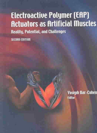 Electroactive Polymer (EAP) Actuators as Artificial Muscles