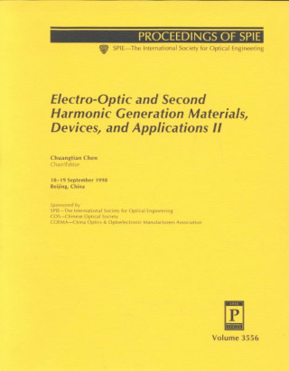 Electro-optic and Second Harmonic Generation Materials, Devices, and Applications