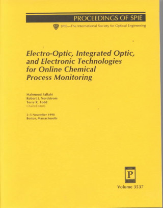 Electro-optic, Integrated Optic, and Electronic Technologies for Online Chemical Process Monitoring