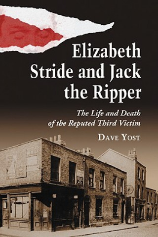 Elizabeth Stride and Jack the Ripper