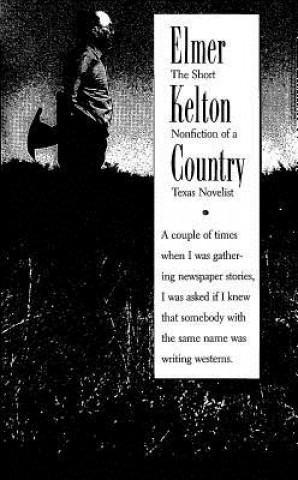 Elmer Kelton Country