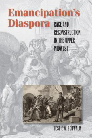 Emancipation's Diaspora