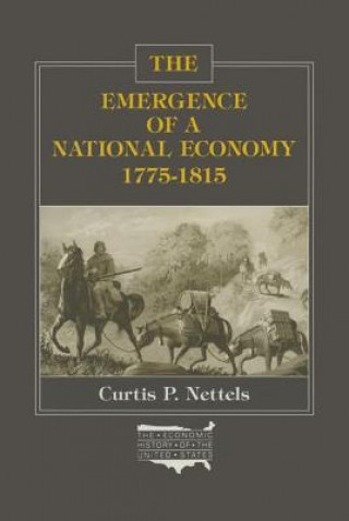 Emergence of a National Economy, 1775-1815