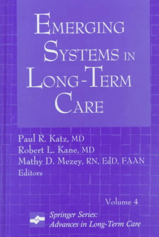 Emergin Systems in Long-Term Care