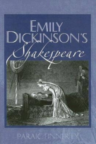Emily Dickinson's Shakespeare