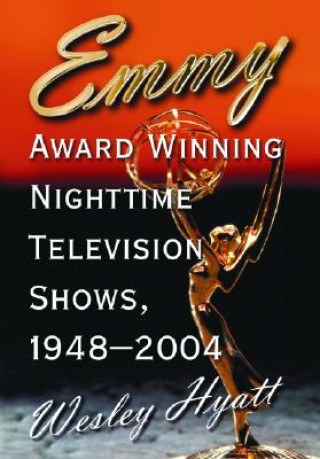 Emmy Award Winning Nighttime Television Shows, 1948-2004