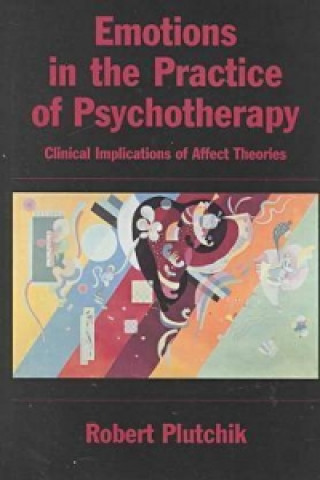Emotions in the Practice of Psychotherapy