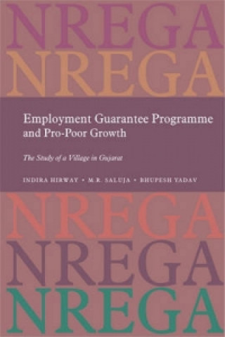 Employment Guarantee Programme and Pro-Poor Growth