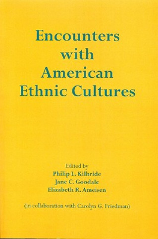 Encounters with American Ethnic Culture