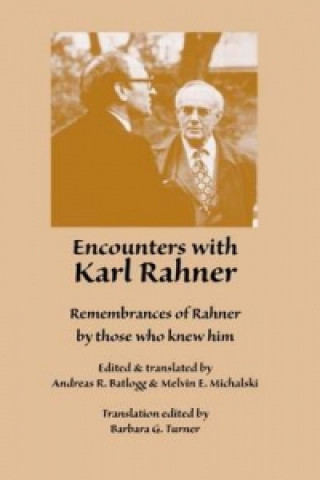 Encounters with Karl Rahner