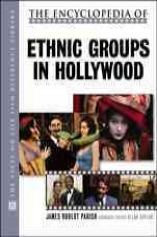 Encyclopedia of Ethnic Groups in Hollywood