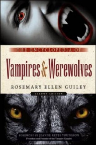Encyclopedia of Vampires and Werewolves
