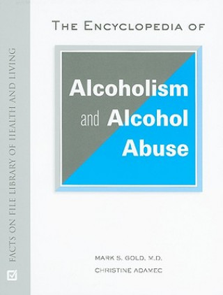 Encyclopedia of Alcoholism and Alcohol Abuse