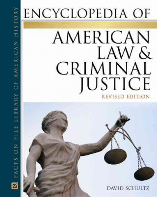 Encyclopedia of American Law & Criminal Justice Set