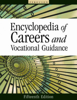 Encyclopedia of Careers and Vocational Guidance, 15th Edition, 5-Volume Set