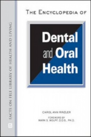 Encyclopedia of Dental and Oral Health