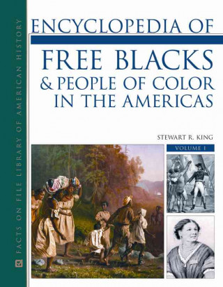 Encyclopedia of Free Blacks and People of Color in the Americas