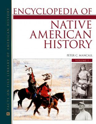 Encyclopedia of Native American History 3 Volume Set