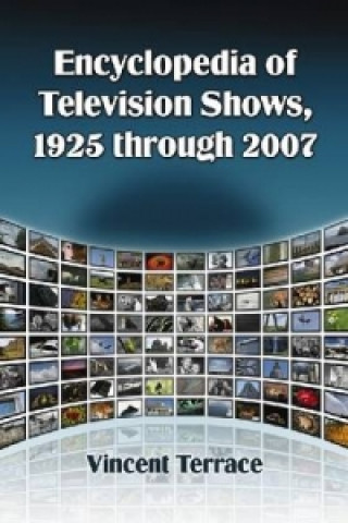 Encyclopedia of Television Shows, 1925 Through 2007