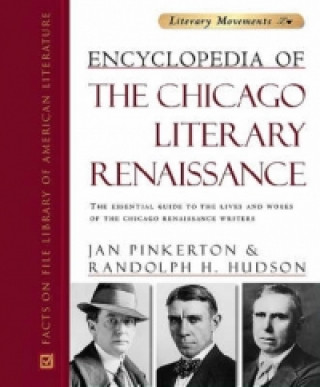 Encyclopedia of the Chicago Literary Renaissance