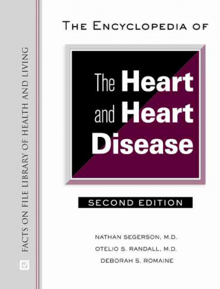 Encyclopedia of the Heart and Heart Disease