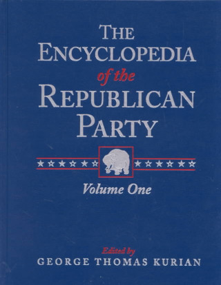 Encyclopedia of the Republican Party