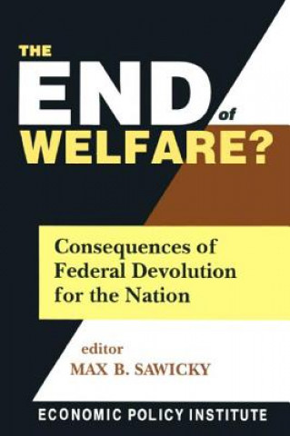 End of Welfare?