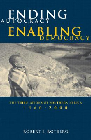 Ending Autocracy, Enabling Democracy