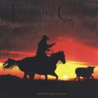 Enduring Cowboys