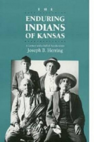 Enduring Indians of Kansas