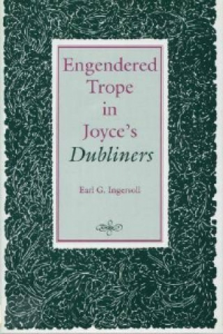 Engendered Trope in Joyce's Dubliners