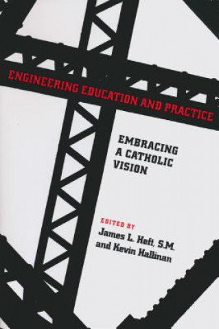 Engineering Education and Practice