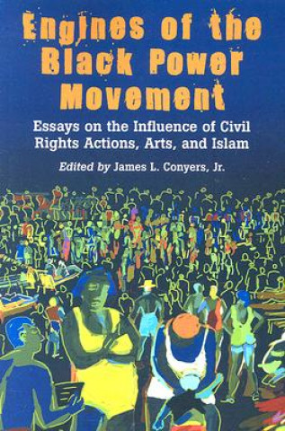 Engines of the Black Power Movement