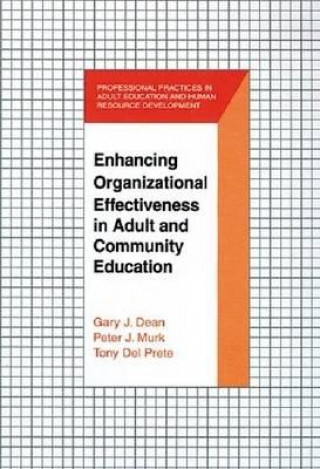 Enhancing Organizational Effectiveness in Adult and Community Education